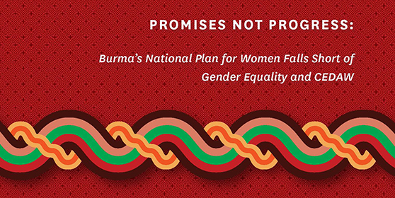 New Report Exposes Critical Gaps in Burma's National Gender Equality Plan